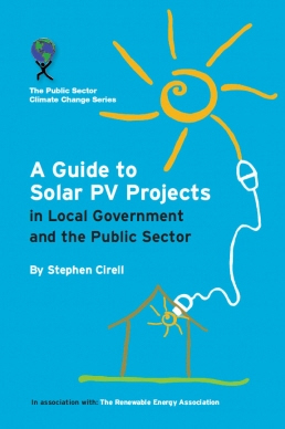 A Guide to Solar PV Projects in Local Government and the Public Sector